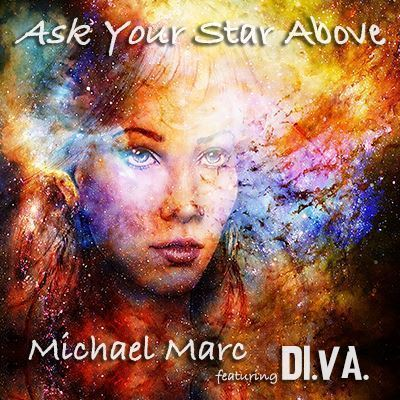 Imagen de Ask Your Star Above - Michael Marc ft. Di.Va. (flac)