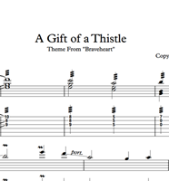 A Gift Of A Thistle (Braveheart) Sheet Music & Tabs の画像